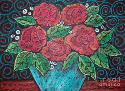 Roses For My Honey Art Print by Karla Gerard