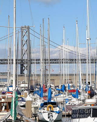 Sail Boats At San Francisco China Basin Pier 42 With The Bay Bridge In The Background . 7d7683 Print by Wingsdomain Art and Photography