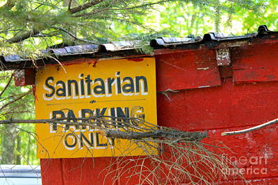 Photograph - Sanitarian Sign by Pamela Walrath