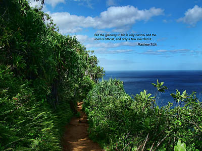 Photograph - Scripture And Picture Matthew 7 14 by Ken Smith