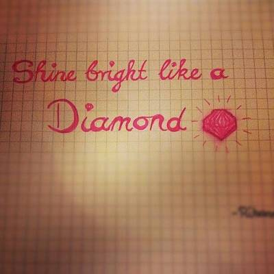 Fame Wall Art - Photograph - #shinebrightlikeadiamond #shine #bright by Alexandra Gerakin