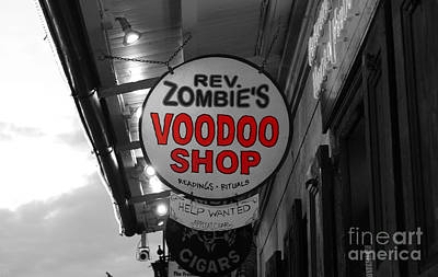 Voodoo Shop Photograph - Shop Signs French Quarter New Orleans Color Splash Black And White by Shawn O'Brien