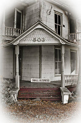 Photograph - Small Business Decay by Carolyn Marshall