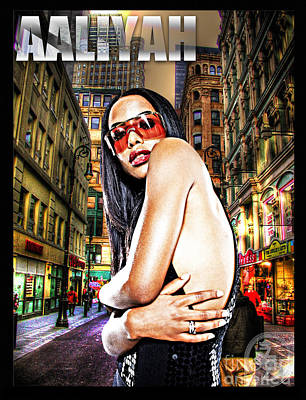 Aaliyah Mixed Media - Street Phenomenon Aaliyah by The DigArtisT