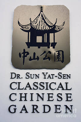 Photograph - Sun Yat Sen Classical Chinese Garden Sign Vancouver by John  Mitchell