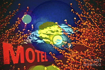 Photograph - Super Moon Motel by Gwyn Newcombe