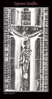 Crusifix Photograph - Supreme Sacrifice by Debbie Portwood