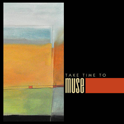 Take Time To Muse Poster Art Print by Tim Nyberg