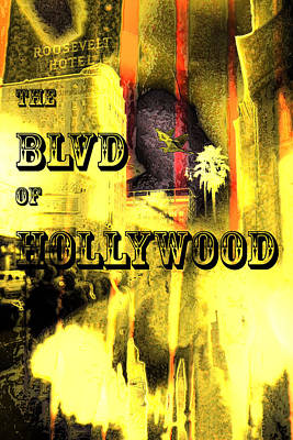 Photograph - The Blvd Of Hollywood by Eleigh Koonce