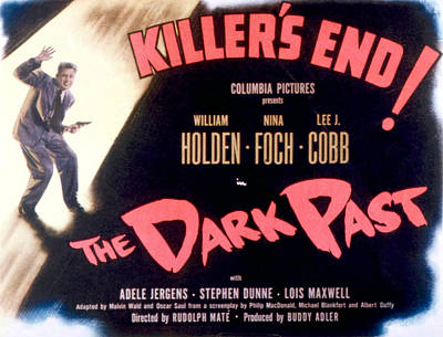 Posth Photograph - The Dark Past, William Holden, 1948 by Everett