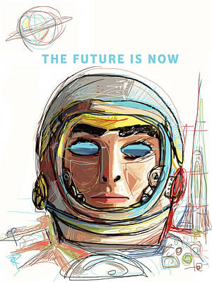 The Future Is Now Art Print by Russell Pierce