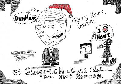 Thedailydose.com Drawing - The Gingrinch Who Stole Xmas From Mitt Romney Cartoon by Yasha Harari