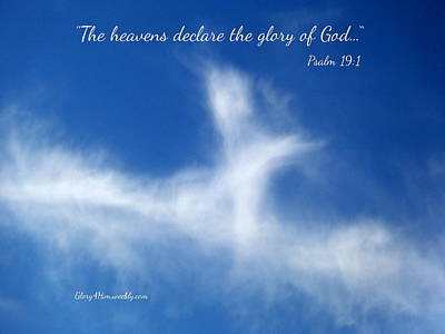 Photograph - The Heavens Declare His Glory by Cindy Wright