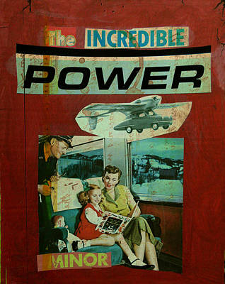 Mixed Media - The Incredible Power Minor by Adam Kissel