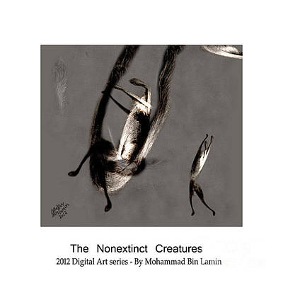 Mohammad Digital Art - The Nonextinct Creatures No 6 by MBL Binlamin