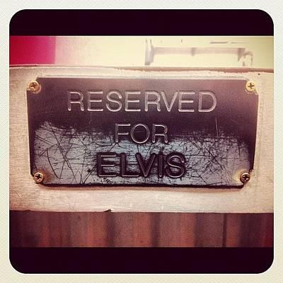 Elvis Photograph - #theking #elvis #sanclemente #cali by Marcos Guiu Navarro