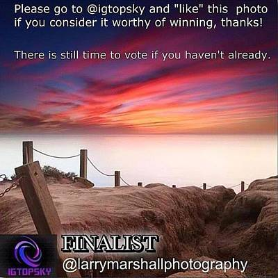 Photograph - There Is Still Time To Go To @igtopsky by Larry Marshall