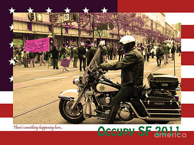 Theres Something Happening Here . Occupy Sf 2011 . Version 2 Art Print by Wingsdomain Art and Photography