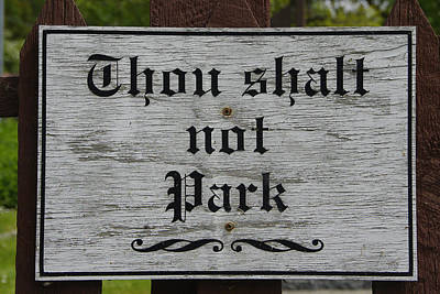 Photograph - Thou Shalt Not Park by Marilyn Wilson