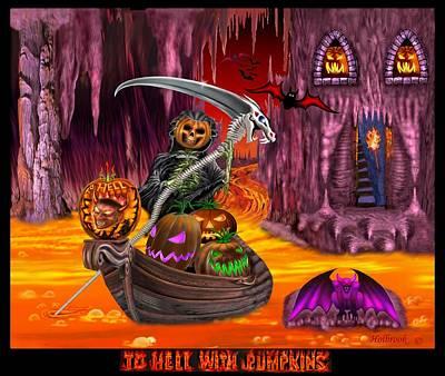 To Hell With Pumpkins Art Print by Glenn Holbrook
