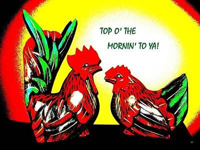 Digital Art - Top O' The Mornin' To Ya by Will Borden