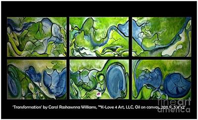 Painting - Transformation by Carol Rashawnna Williams