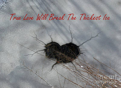 Photograph - True Love Will Break The Thickest Ice by Ausra Huntington nee Paulauskaite