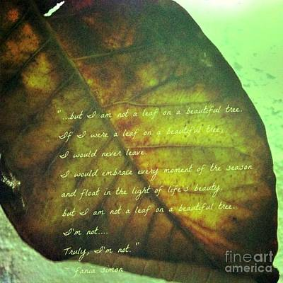 Missing Mixed Media - Truly I'm Not A Leaf On A Beautiful Tree by Fania Simon