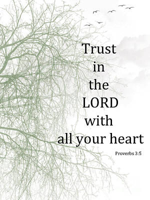Trust In The Lord Art Print by Trilby Cole