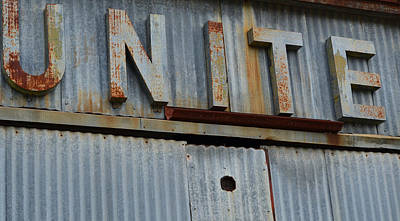 Photograph - Unite Weathered Sign by Nikki Marie Smith