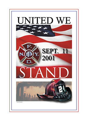 Fdny Painting - United We Stand 2001 - 2011 by Nick Diemel