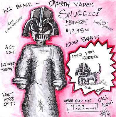 Toon Drawing - Vader Shnuggie Ad by Jera Sky
