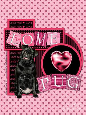 Valentines - Sweetest Day - Love Pug Art Print by Renae Crevalle