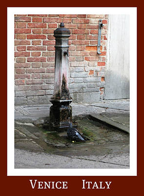Photograph - Venitian Water Fountain   Venice Italy by John Shiron