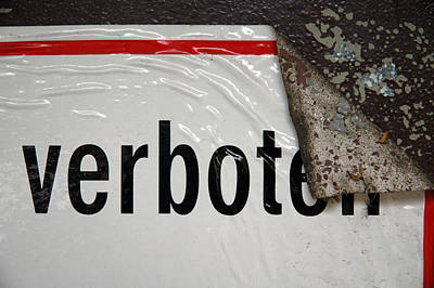 Photograph - Verboten - German Sign by Matthias Hauser