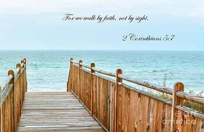 Walk Of Faith With Verse Art Print by Reflections by Brynne Photography