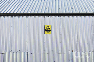 Warning Sign On An Industrial Building Art Print by Iain Sarjeant