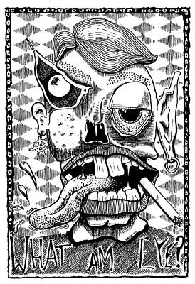 What Am Eye? Art Print