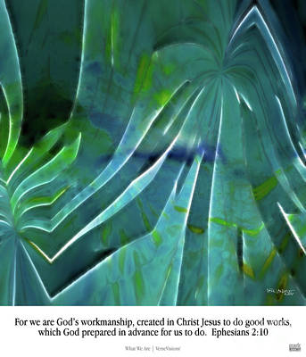 Worship God Painting - What We Are. Christian Poster Art by Mark Lawrence