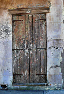 Art Print featuring the photograph Who Dat Door by Jeanne  Woods