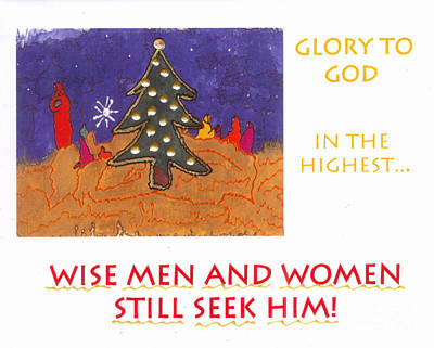 Mixed Media - Wise Men And Women Still Seek Him by Angela L Walker