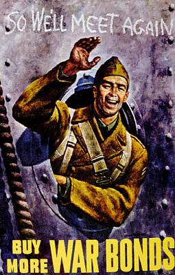 War Bonds Photograph - World War II, Buy More War Bonds by Everett