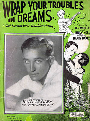 Old Sheet Music Photograph - Wrap Your Troubles In Dreams by Mel Thompson