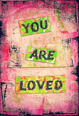 You Are Loved Art Print by Zoe Ford