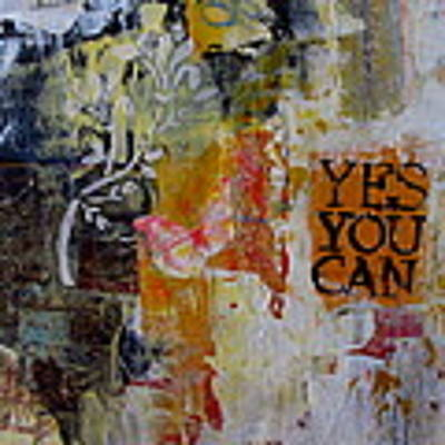 Yes You Can  Art Print by Corina  Stupu Thomas
