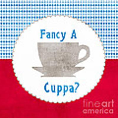 Fancy A Cup Art Print
