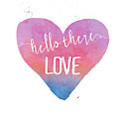 Hello There Love Art Print