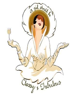 Classy And Fabulous  Print by Tami Dalton