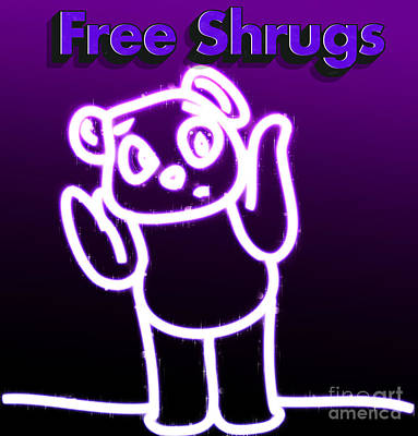 Free Shrugs  Art Print by Humorous Quotes