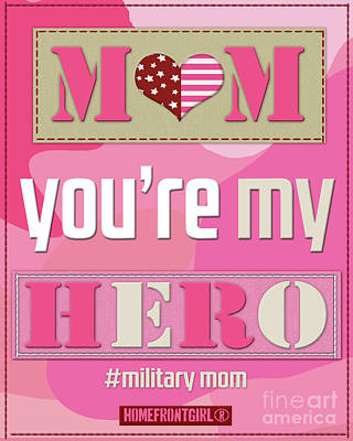 Digital Art -  Mom You're My Hero by Gaby Juergens